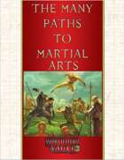 The Many Paths to Martial Arts