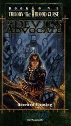 Trilogy of the Blood Curse Book 1: Devil's Advocate
