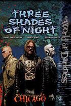 Three Shades of Night