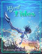 Wyrd Tides
