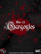 The v5 Gargoyles