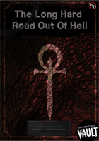 The Long Hard Road Out of Hell - A Guide to immorality