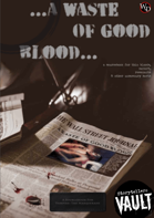 A Waste of Good Blood...