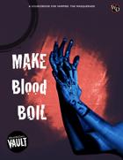 Make Blood Boil
