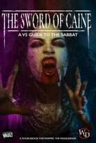 The Sword of Caine: A V5 Guide to the Sabbat