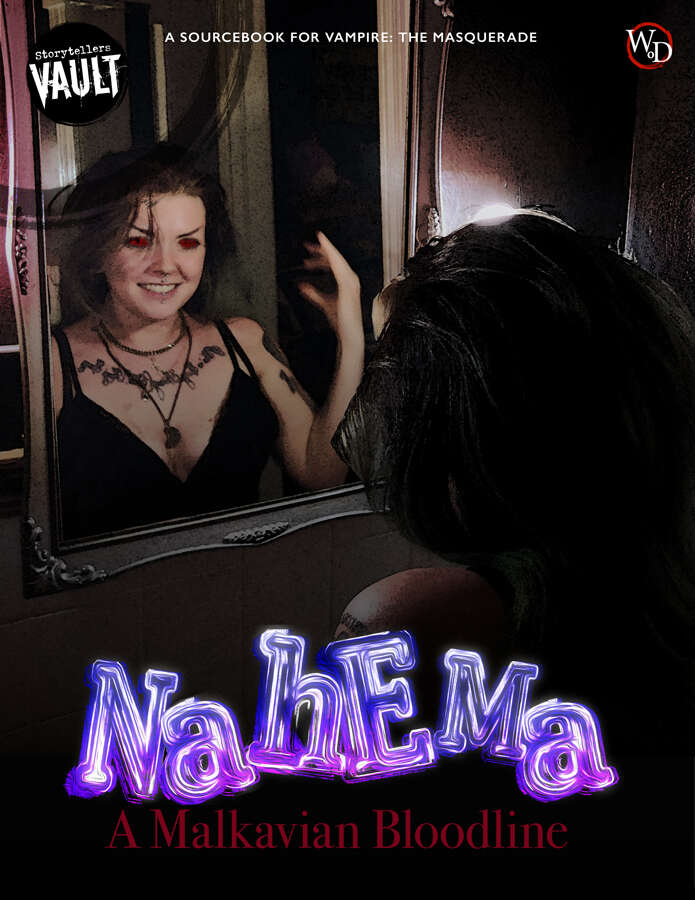 A green haired femme presenting person looks in a mirror in a blood-spattered bathroom. Her hands are down, off camera, but in the reflection one hand is up near her head. Her reflection is grinning and the eyes are red. Text across the top reads Storytellers Vault A Sourcebook for Vampire: The Masquerade WoD, while text across the bottom reads: Nahema: A Malkavian Bloodline