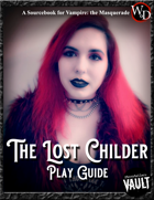 The Lost Childer Play Guide