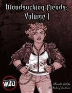 Bloodsucking Fiends: Volume I
