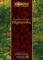 Forgotten Fiends: Mystarodia