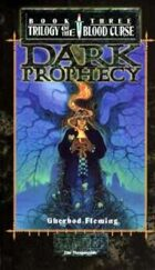 Trilogy of the Blood Curse Book 3: Dark Prophecy