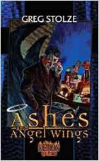 Trilogy of the Fallen Book 1: Ashes and Angel Wings