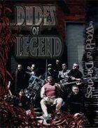 Dudes of Legend (Free Sample)