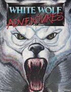 White Wolf Adventures