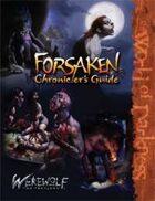 Forsaken Chronicler's Guide