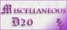 Miscellaneous d20