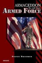 Armageddon: Armed Force