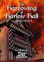 The Dee Sanction: The Harrowing of Harlow Hall