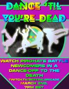 StarStreamers: Dance 'Til You're Dead One Sheet