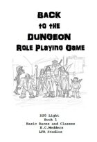 Back to the Dungeon Book 1 Races and Classes