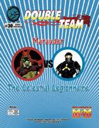Double Team: Marauder VS The Celestial Legionnaire