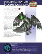 Creature Feature: Slime Dragon