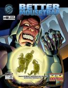 Better Mousetrap 3e