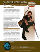 Expanded Professions: The Woodsman
