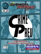 Do-Gooders & Daredevils: International CrimePrev Technologies for ICONS