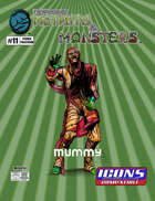The Manual of Mutants & Monsters: Mummy for ICONS