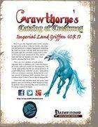Crawthorne's Catalog of Creatures: Imperial Land Griffon