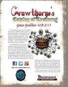 Crawthorne's Catalog of Creatures: Gaze Grabber