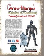 Crawthorne's Catalog of Creatures: Possessed Construct