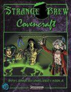 Strange Brew: Covencraft