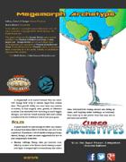 Super Archetypes: Megamorph