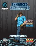 Enhanced Archetypes: Adventurer