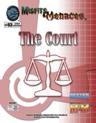 Misfits & Menaces the Court