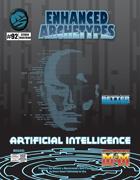 Enhanced Archetypes: Artificial Intelligence