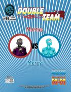 Double Team: Mortus VS Mercy