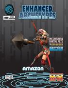 Enhanced Archetypes: Amazon