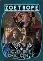 Zoetrope Core Deck 2
