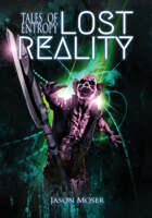 Tales Of Entropy Vol. 3: LOST Reality