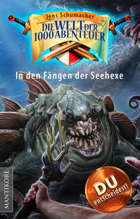Die Welt der 1000 Abenteuer - In den Fängen der Seehexe (EPUB) als Download kaufen