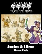 Scales & Slime: Theme Pack