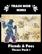 Fiends & Foes: Theme Pack 1