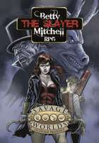 "Betty ""the Slayer"" Mitchell"