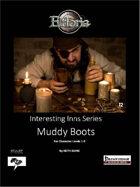 Interesting Inn Series #2 Muddy Boots
