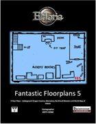 Fantastic Floorplans 5