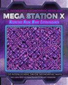 Mega Station X - Ultra Massive Geomorphic Map - Neoretro Neon Wave Extravaganza