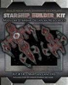 Starship Builder Kit: #14 - Martian Lancers