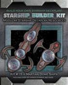 Starship Builder Kit: #15 - Martian Dome Ships